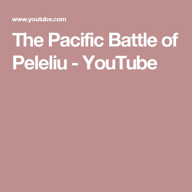 The Pacific  Battle of Peleliu - YouTube