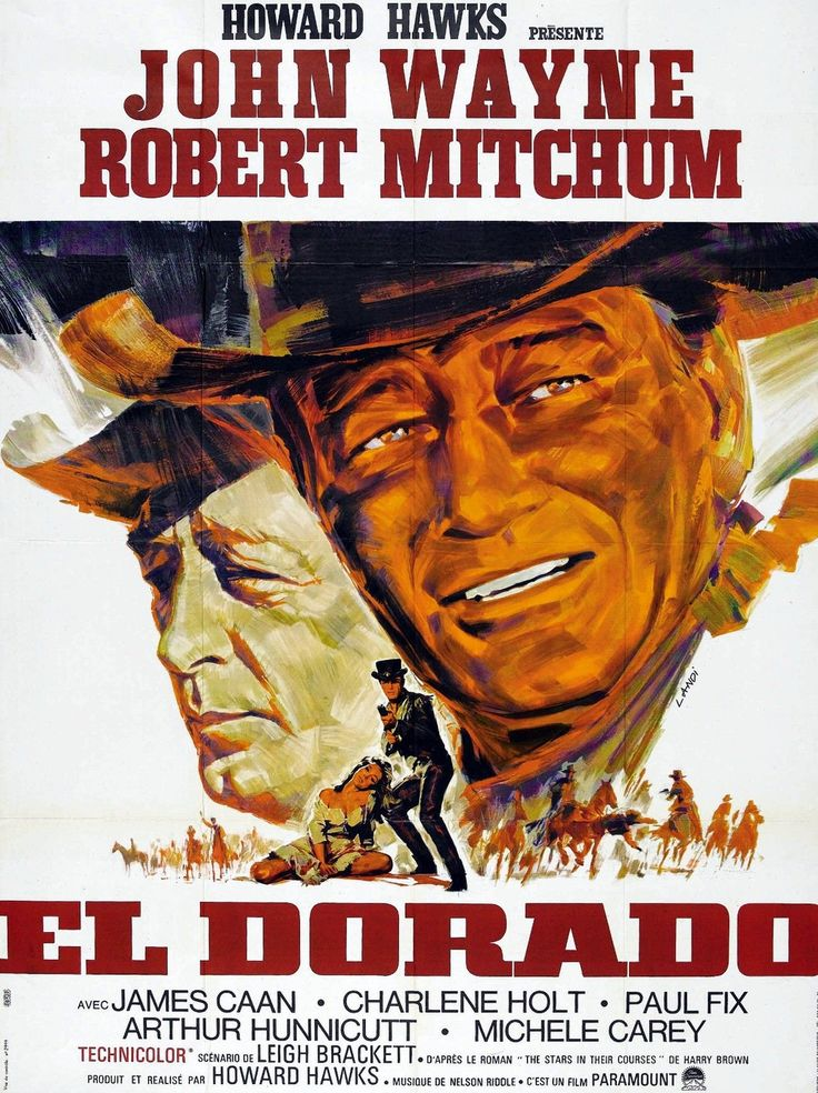 EL DORADO - John Wayne - Robert Mitchum - Based on novel, 'The Stars in Their Courses' - Directed by Howard Hawks - Paramount - Movie Poster
