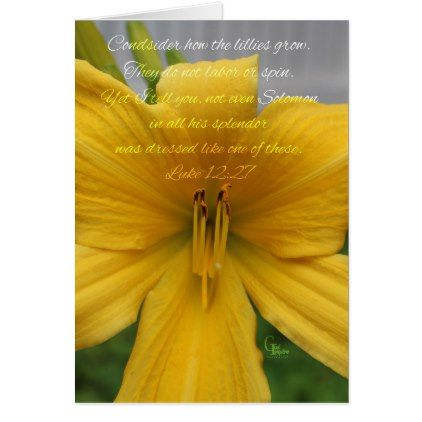 Luke 12:27 Yellow Lily Card - flowers floral flower design unique style