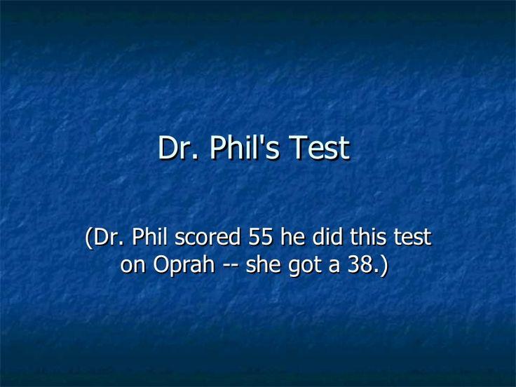 dr-phil-test-1 by javachai via Slideshare