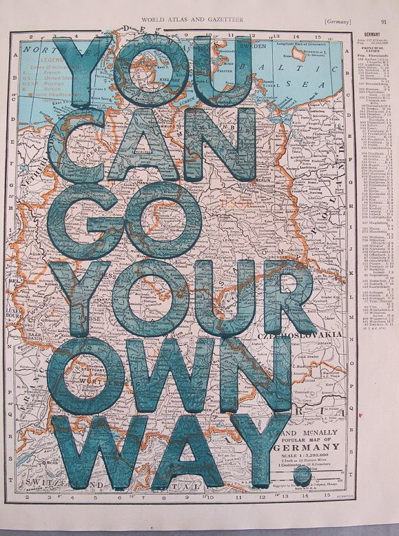 Germany / You Can Go Your Own Way/ Letterpress Print on Antique Atlas Page