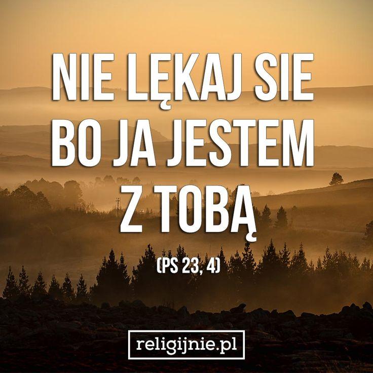 """""""Chociażbym chodził ciemną doliną, zła się nie ulęknę, bo Ty jesteś ze mną. Twój kij i Twoja laska są tym, co mnie pociesza."""" (Ps 23, 4)"""