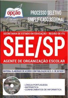 Saiba Mais -  Apostila Processo Seletivo Simplificado Regional SEE SP Itu 2017 - AGENTE DE ORGANIZAÇÃO ESCOLAR  #concursos