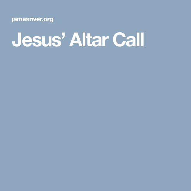 Jesus' Altar Call