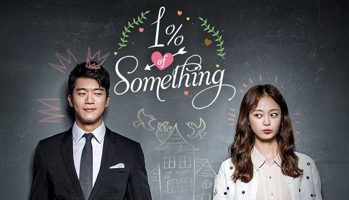 One Percent of Something Drama fofo, mas não empolgante...Cansativo por muitas vezes,a estória é morna e o casal só ok ! :/