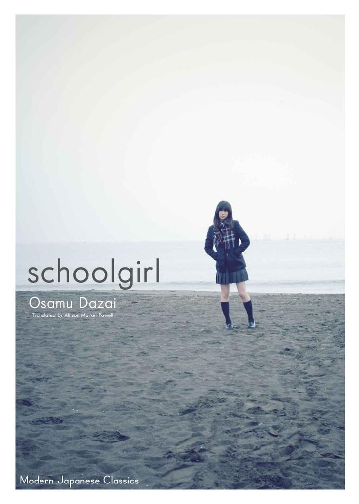 "女生徒 太宰 治 ""Schoolgirl"" by Osamu Dazai, translated by Allison Markin Powell '95"