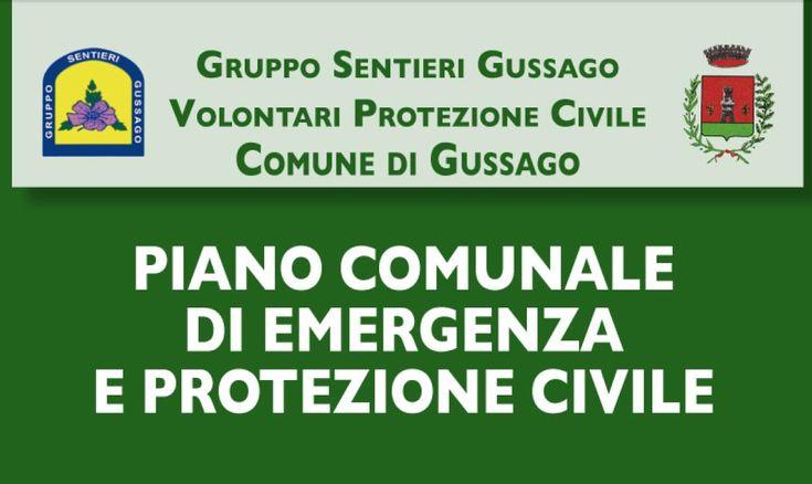 """Opuscolo """"Piano comunale di Emergenza e Protezione Civile"""" - http://www.gussagonews.it/opuscolo-piano-comunale-emergenza-protezione-civile-2014/"""