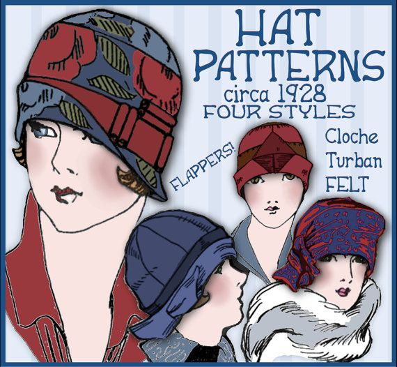 Make 1920s Cloche Hats  (Think Downton Abbey!)  Patterns and Graphic Instructions to make 4 different Hats from 1928    (You will receive a