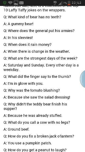 Laffy taffy jokes.... Totally hilarious,  lol!!!
