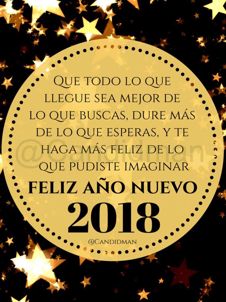 """#FelizAñoNuevo2018 """"Que todo lo que llegue sea mejor de lo que buscas, dure más de lo que esperas, y te haga más #feliz de lo que pudiste imaginar"""". -"""