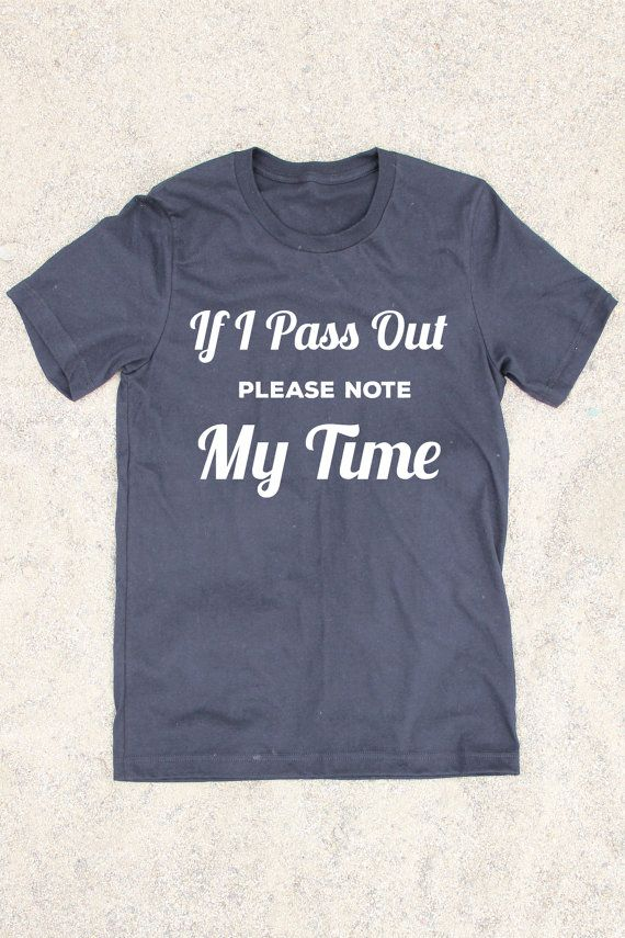 If I Pass Out Please Note My Time - Men's Workout Shirt - Gifts For Him - Workout Shirt - Gym Shirt - Crossfit - Crossfit Shirt - Mens Tee