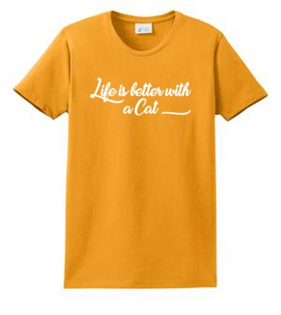 Life Is Better With A Cat Ladies Printed Tees. XS - 4XL. All Cat Lovers know Life Is Better With A Cat Ladies Printed Tee Shirts. If you don't believe that, just ask your CATS! Cats are loving playful little creatures. Or in the case of some breeds and Garfield humongous critters. They add so much to your life. Curling up on your lap, rubbing on your legs, purring like a motorboat! They are sure to bring Love and Laughter in to  your day. Cat sayings printed on front of the quality tee shirt…
