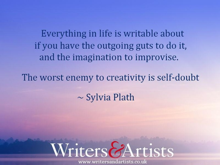 A writer's checklist: guts, inspiration, ability to battle self-doubt.