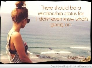 There should be a relationship status for i don't even know what's going on Maria T-Lovelymt..