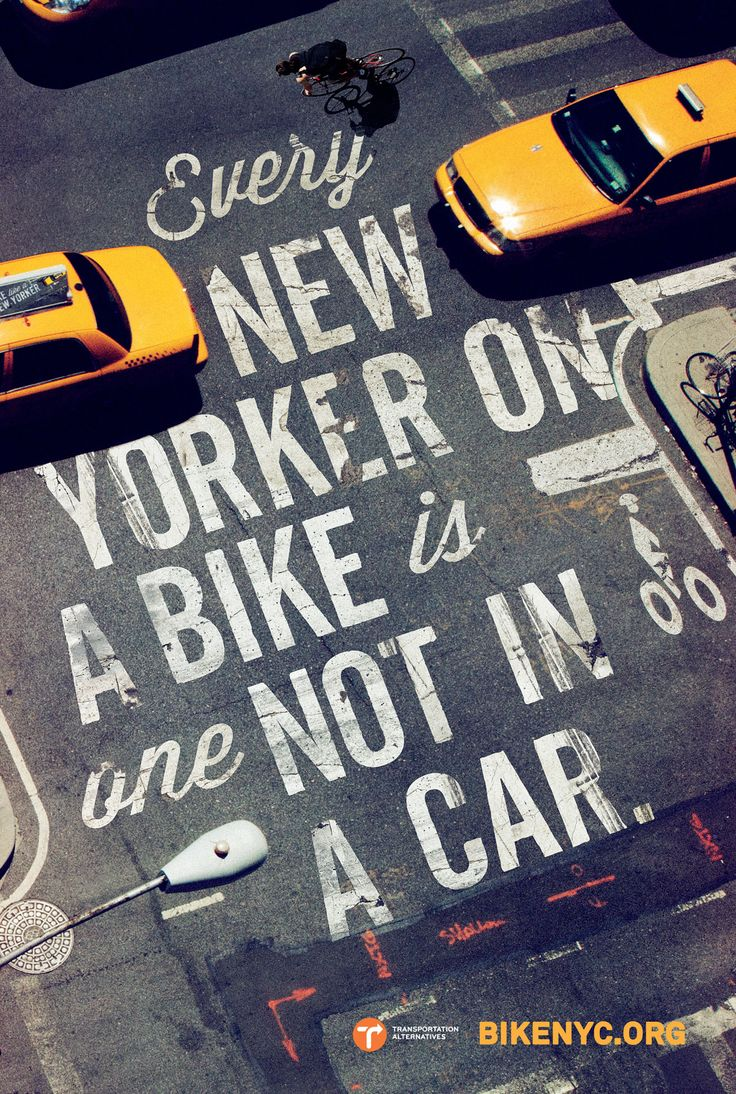 NYC Biking campaign: The New Yorker, New York Cities, Typography Posters, Cities Street, Street Art, Ads Design, Graphics Design, Newyork, Design Thinking