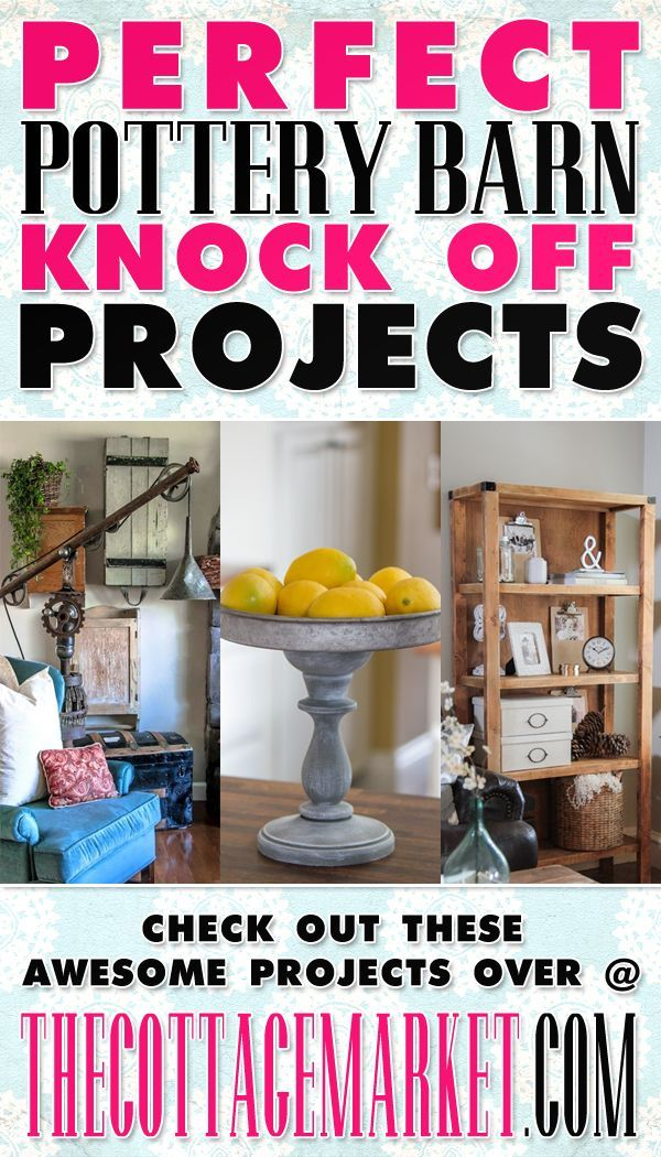 20 Perfect Pottery Barn Knock-Off Projects - The Cottage Market Knock off Decor #DIY Knock Off Pottery Barn