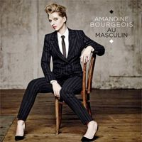 Album 2014 Amandine Bourgeois - Au Masculin