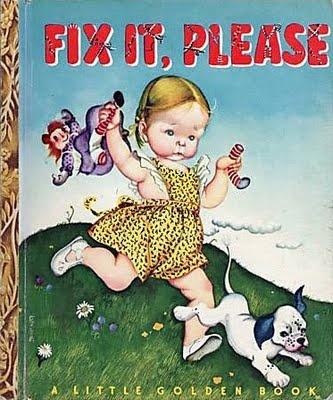 Little Golden Book: Fix It Please