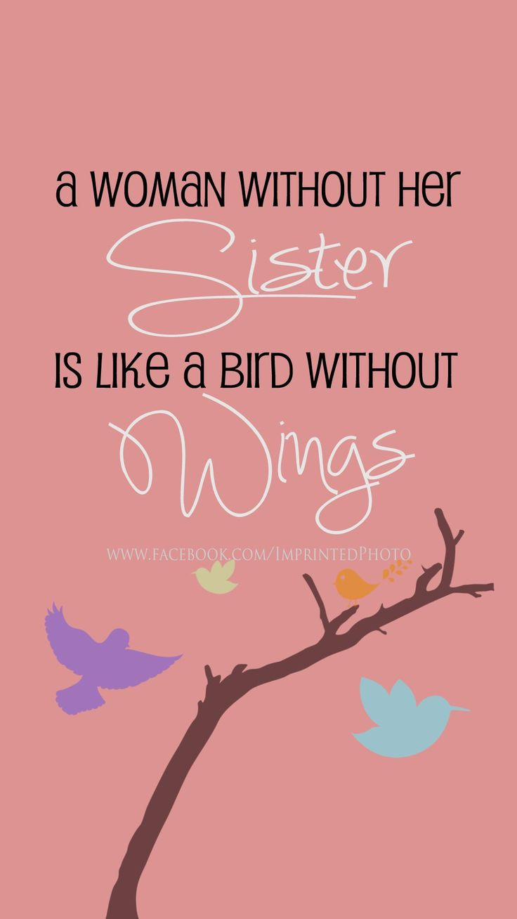 17 Best Ideas About Sister Bond Quotes On Pinterest