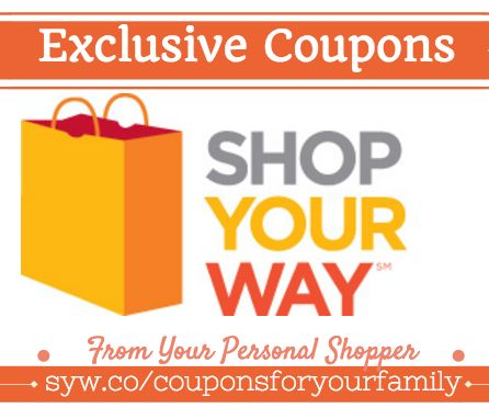 Get Exclusive Shop Your Way Coupons available now :  Check it out here!!