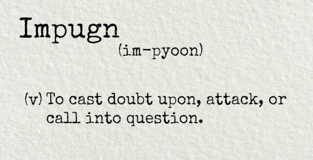 Impugn