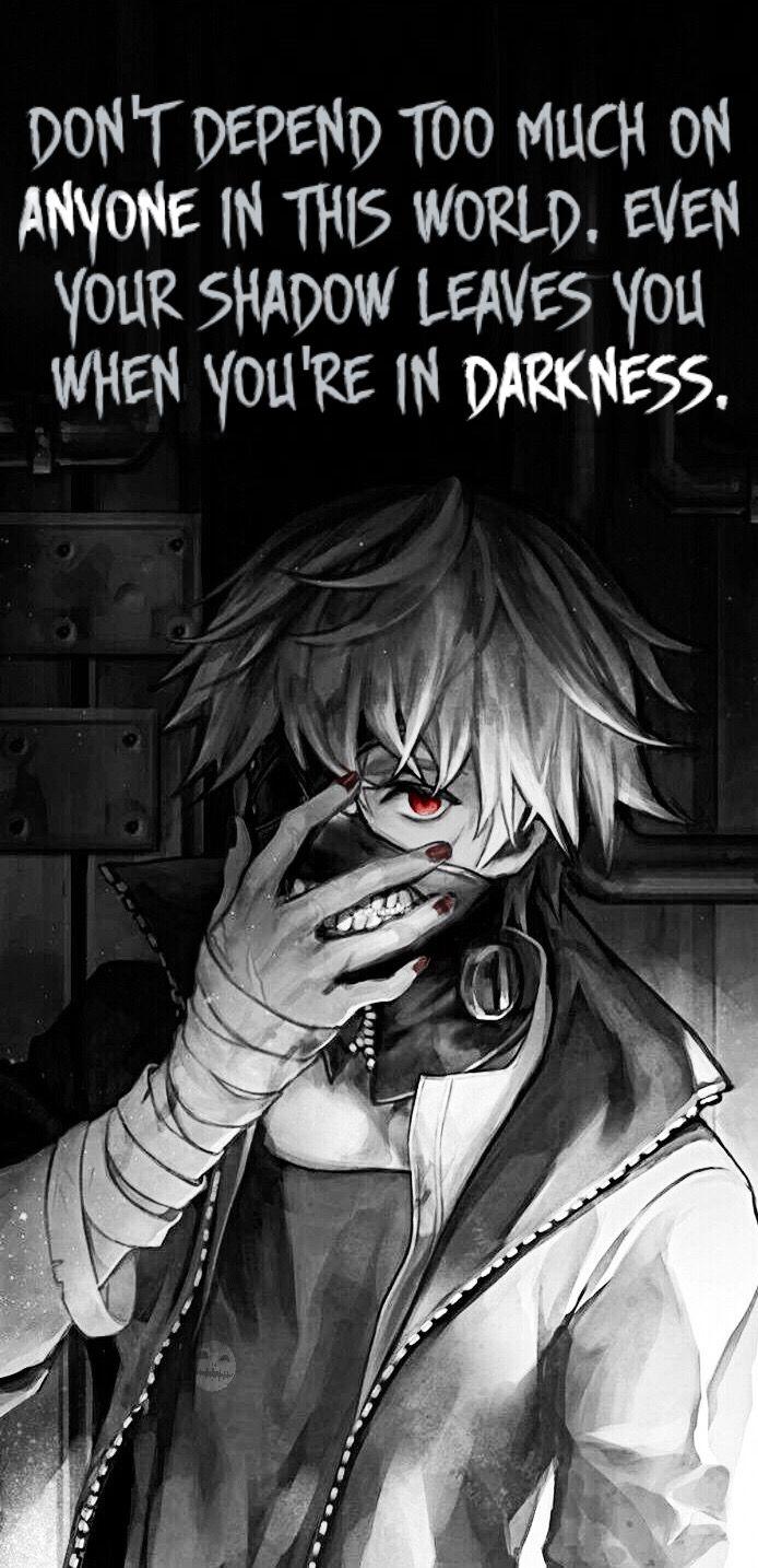Deep Dark Anime Quotes