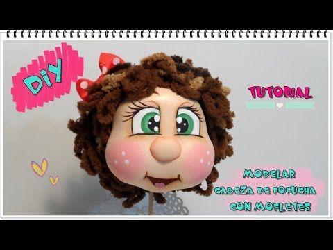 TUTORIAL CÓMO MODELAR CABEZA DE FOFUCHA - YouTube