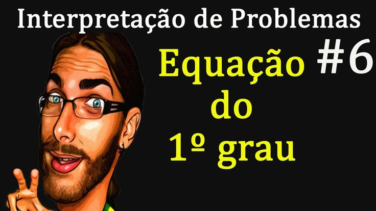 Interpretação de problemas #6 | Equação do primeiro grau