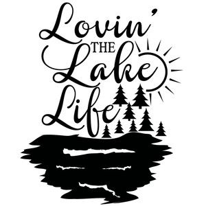 Silhouette Design Store - View Design #199129: lovin' the lake life