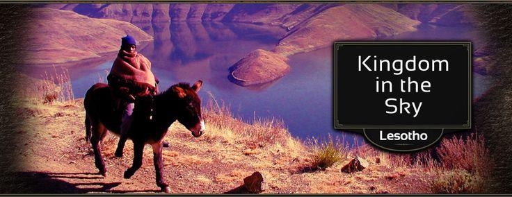 Lesotho, Kingdom in the Sky