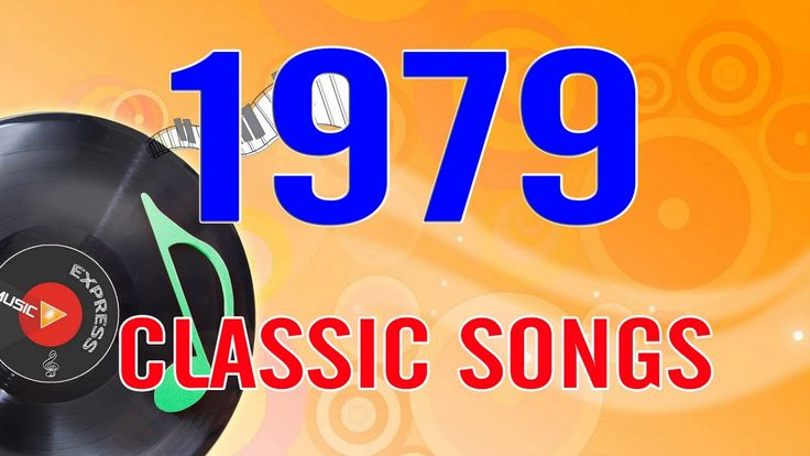 Top Classic Songs Of 1979 - Best Oldie 70s Music Hits - 70s Golden Oldie...