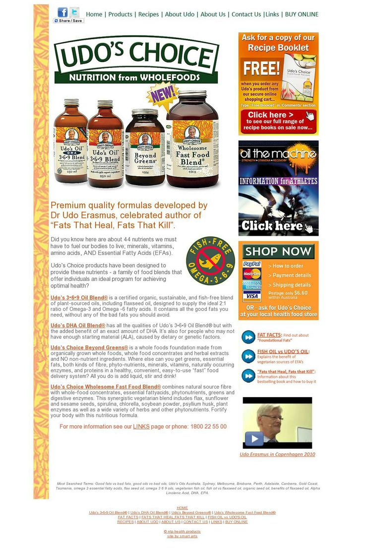 "UDO'S CHOICE NUTRITION FROM WHOLE FOODS Premium quality formulas developed by Dr. Udo Erasmus, celebrated author of ""Fats that Heal, Fats that Kill"""
