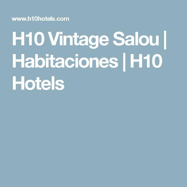 H10 Vintage Salou | Habitaciones | H10 Hotels