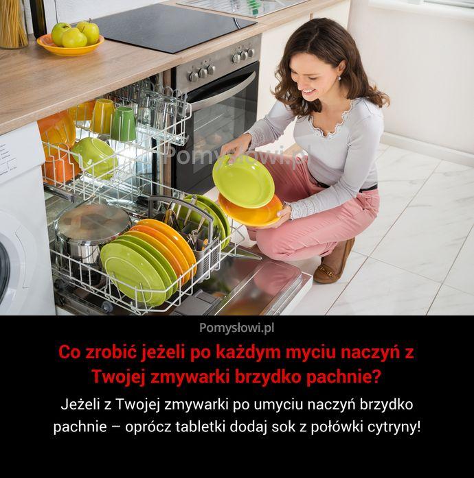 Jeżeli z Twojej zmywarki po umyciu naczyń brzydko pachnie – oprócz tabletki dodaj sok z połówki cytryny!