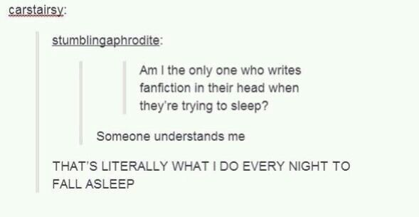 The is literally the thing I do every single night before I go to sleep....I'm not the only one.