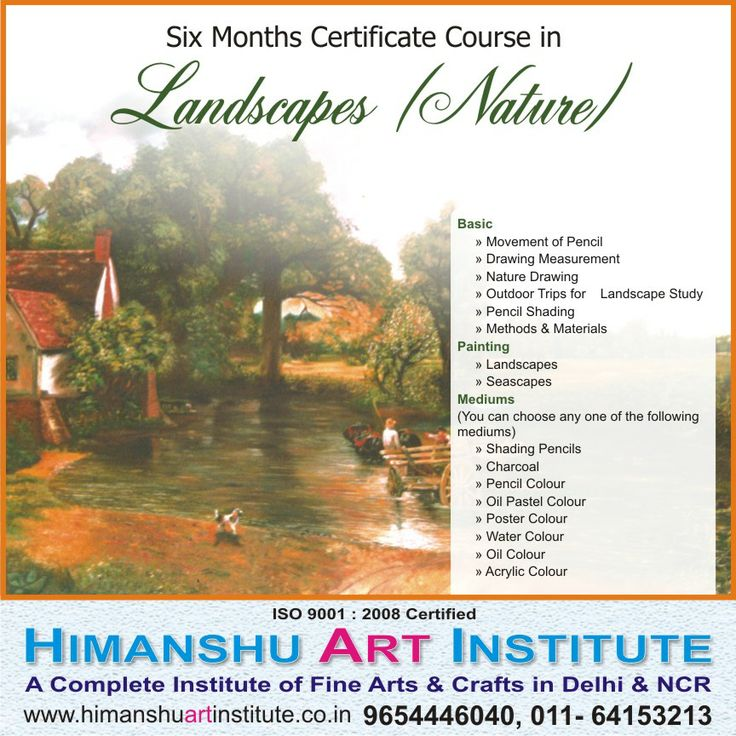 """""""6 MONTHS CERTIFICATE COURSE IN LANDSCAPES (NATURE)"""" Course Content: Movement of Pencil, Drawing Measurement, Nature Drawing, Outdoor Trips for Landscape Study, Pencil Shading,  Landscapes, Seascapes.   For more details call: 9654446040, 011-43557340  """