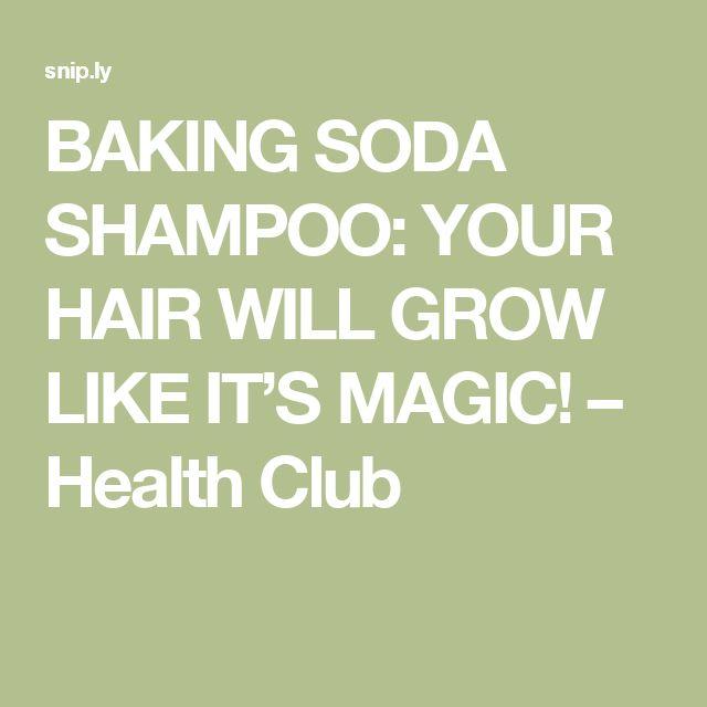 BAKING SODA SHAMPOO: YOUR HAIR WILL GROW LIKE IT'S MAGIC! – Health Club