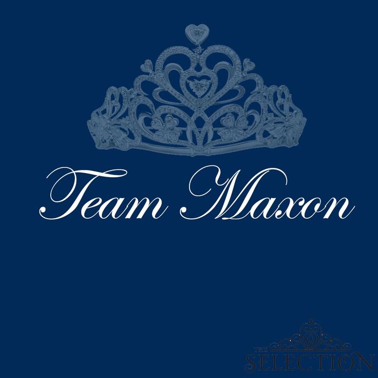 Team Maxon   The Selection by Kiera Cass