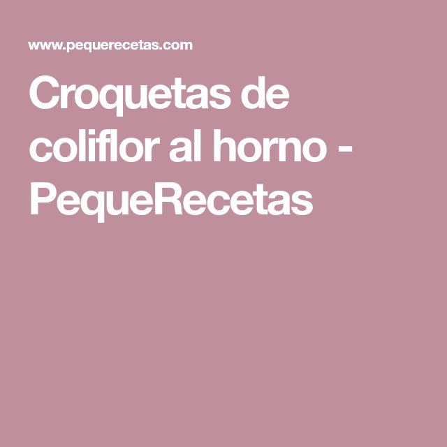 Croquetas de coliflor al horno - PequeRecetas