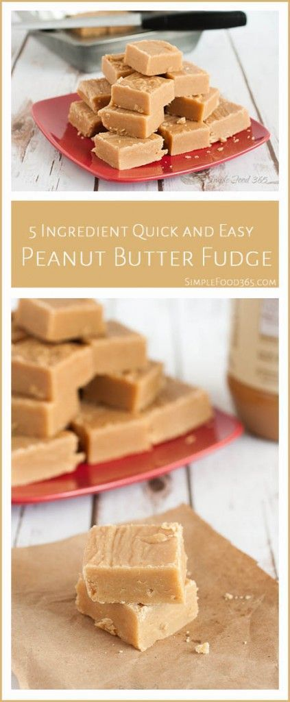 Creamy, rich, and delicious, this 5 ingredient peanut butter fudge takes about 5 minutes on the stove to make!   http://SimpleFood365.com