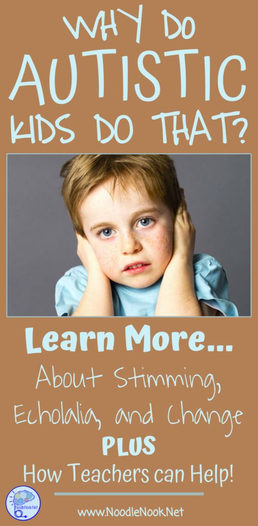 Why Do Autistic Kids Do That? Plus Teacher Tips to Help! Repinned by SOS Inc. Resources pinterest.com/sostherapy/.