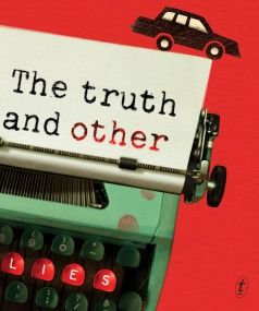 Truth and Other Lies by Sascha Arango.