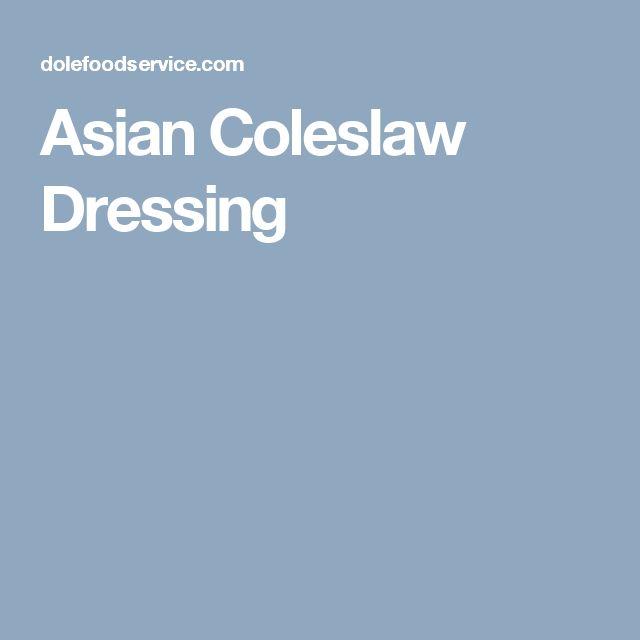 Asian Coleslaw Dressing