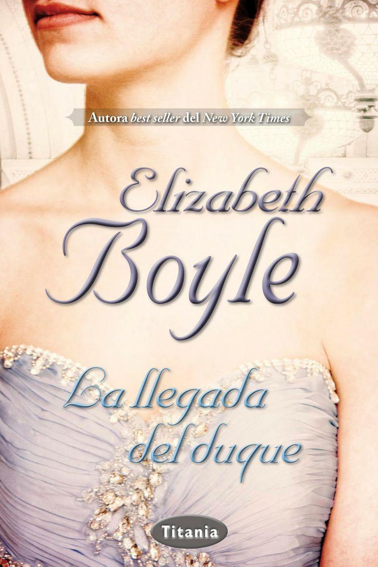 P R O M E S A S   D E   A M O R: Reseña - La llegada del duque, Elizabeth Boyle