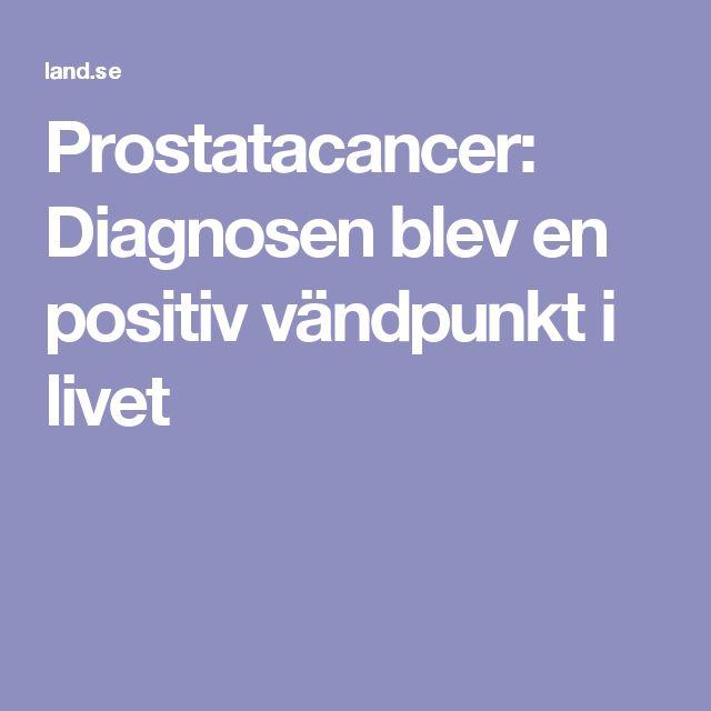 Prostatacancer: Diagnosen blev en positiv vändpunkt i livet
