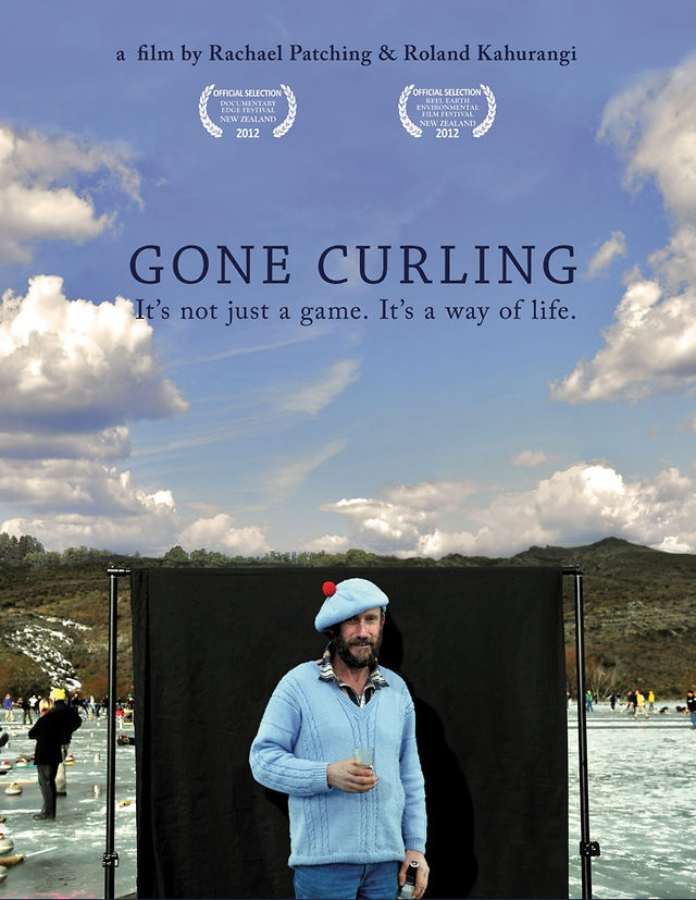 Gone Curling - NZ  By Rachel Patching & Roland Kahurangi  Gone Curling... is a quirky tale of the traditions of outdoor curling still being held by Naseby, in Central Otago. A town of character and community bound together by a love of curling, the changing climate means that curling outdoors maybe a thing of the past, and the passionate curlers may no longer be able to compete for New Zealand's oldest sporting trophy; the Baxters Cup.