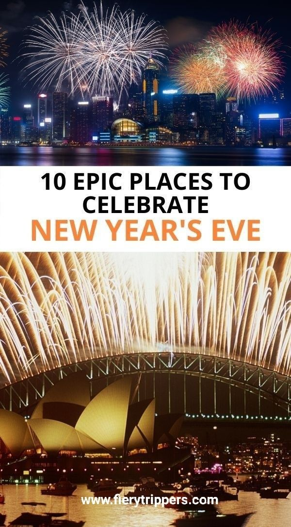 10 Best Places For New Year Celebration 2021 In 2021 New Years Eve Nyc New Years Eve New York New Years Eve