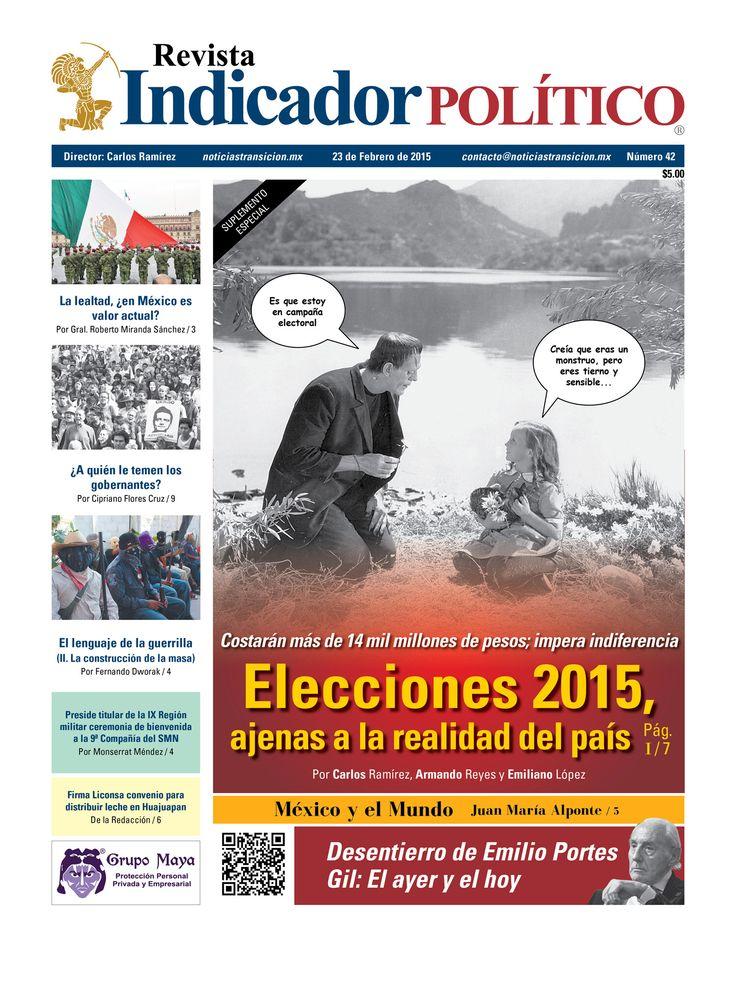 #Derevista Indicador Político y suplemento #Elecciones2015 http://noticiastransicion.mx/images/PDF/revista-ip/2015/2015-02/revista-ip-42.pdf