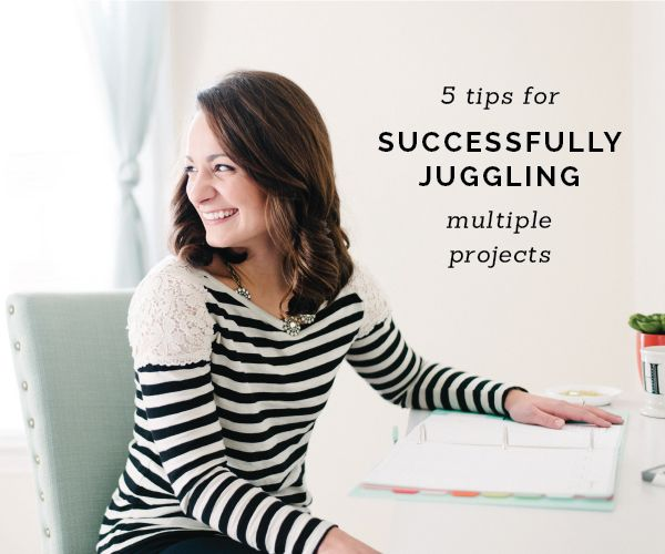 5 Tips for Successfully Juggling Multiple Projects — Elle & Co.