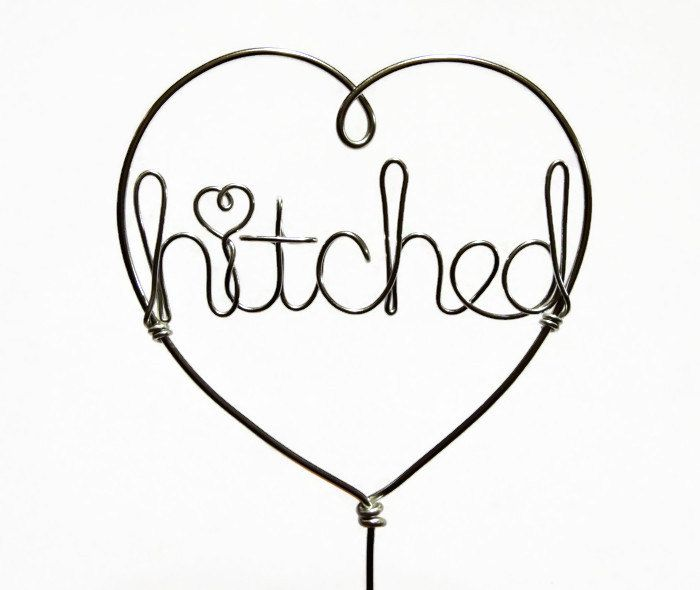 Hitched Wedding Cake Topper Custom Words Wire Heart - Silver, Gold, Copper Rose - pinned by pin4etsy.com